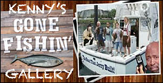 Kenny's Gone Fishin' Gallery